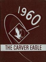 1960 Yearbook Carver High School