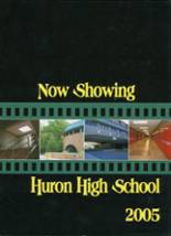 2005 Yearbook Huron High School