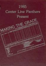 1985 Yearbook Center Line High School