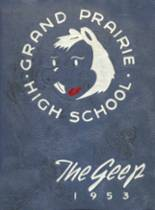 1953 Yearbook Grand Prairie High School