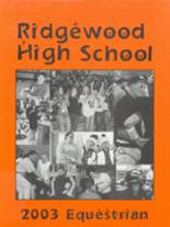 2003 Yearbook Ridgewood High School