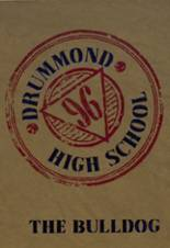 1996 Yearbook Drummond High School