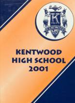 2001 Yearbook Kentwood High School