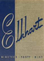 1949 Yearbook Elkhart High School (thru 1972)