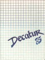 1985 Yearbook Decatur High School