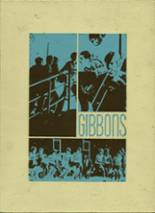 1972 Yearbook Notre Dame-Bishop Gibbons High School