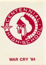 1984 Yearbook Centennial High School