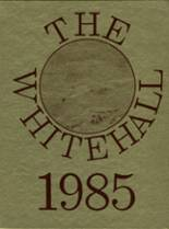 1985 Yearbook Whitehall High School